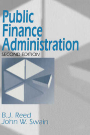 Public Finance Administration by B.J. Reed