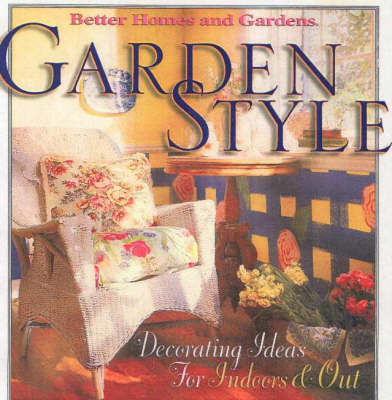 Garden Style by Better Homes & Gardens