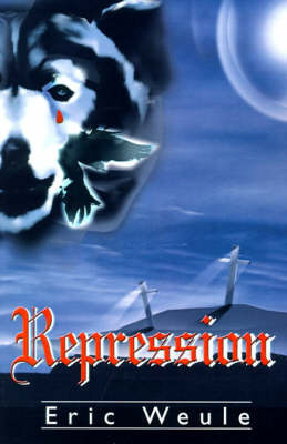 Repression by Eric Weule