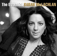 The Essential Sarah McLachlan by Sarah McLachlan