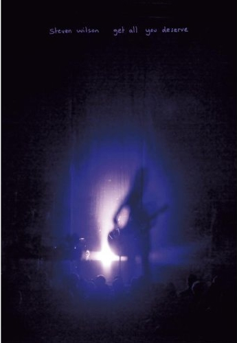 Steven Wilson: Get All You Deserve on DVD