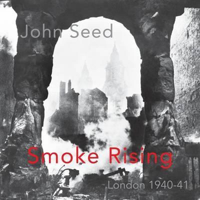 Smoke Rising by John Seed