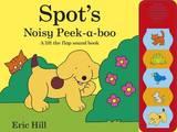 Spot's Noisy Peek-a-boo by Eric Hill