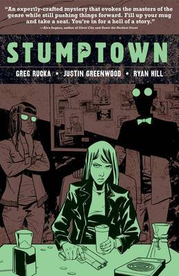 Stumptown Volume 4 by Greg Rucka