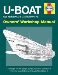 Haynes U-Boat Owners Workshop Manual by Alan Gallop