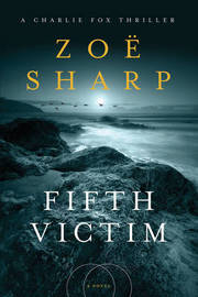 Fifth Victim by Zoe Sharp image