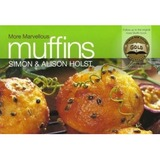 More Marvellous Muffins by Alison Holst