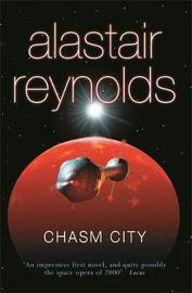Chasm City (Revelation Space #2) by Alastair Reynolds