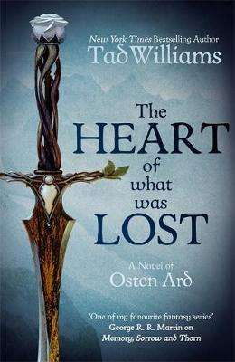 The Heart of What Was Lost by Tad Williams image