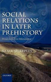 Social Relations in Later Prehistory by Niall M. Sharples image