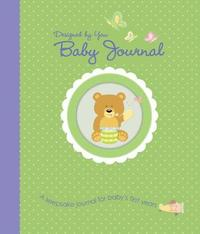 Designed by You Baby Journal by Alex A Lluch