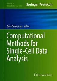 Computational Methods for Single-Cell Data Analysis