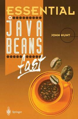 Essential JavaBeans fast by John Hunt image
