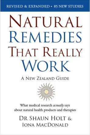 Natural Remedies That Really Work: A New Zealand Guide (Revised and Expanded) by Dr Shaun Holt image