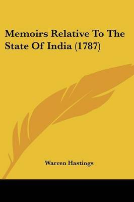 Memoirs Relative To The State Of India (1787) by Warren Hastings image