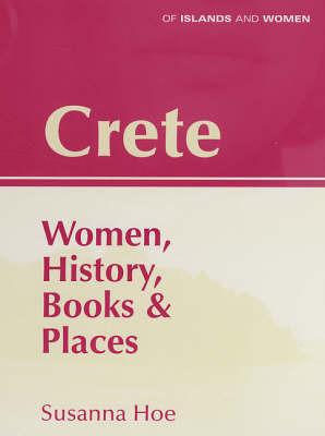 Crete by Susanna Hoe