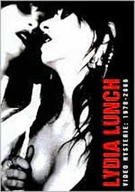Lydia Lunch: Video Hysterie 1978-2006 DVD