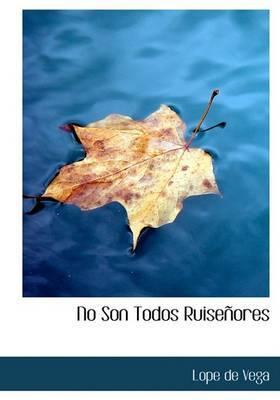 No Son Todos Ruisenores by Lope , de Vega image