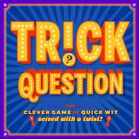 Trick Question by Forrest-Pruzan Creative