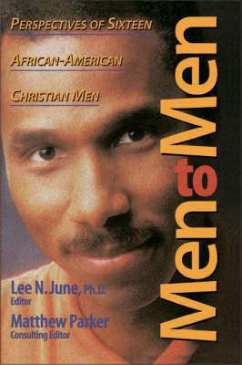 Men to Men by Lee N. June