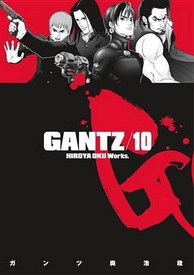 Gantz: v. 10 by Hiroya Oku