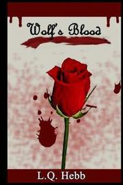 Wolf's Blood by L Q Hebb image