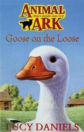 Goose on the Loose by Lucy Daniels image