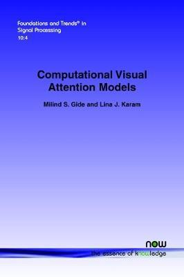 Computational Visual Attention Models by Milind S. Gide image
