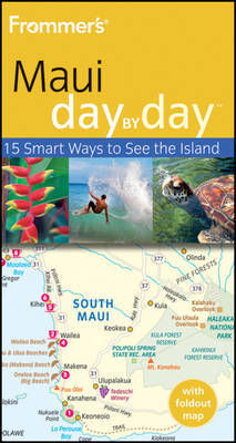 Frommer's Maui Day by Day by Jeanette Foster