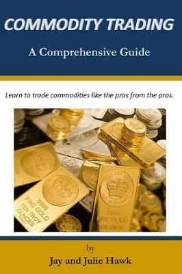Commodity Trading by Julie Hawk image