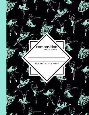 Composition Notebook Wide Ruled Lined Paper by In Motion Paper Press