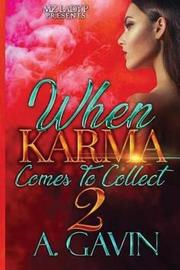 When Karma Comes to Collect 2 by A. Gavin image