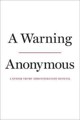 A Warning by * Anonymous