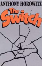 The Switch by Anthony Horowitz image