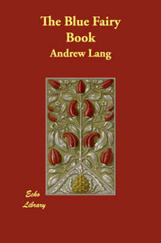The Blue Fairy Book by Andrew Lang image