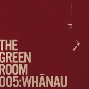 The Green Room 005: Whanau by Various image