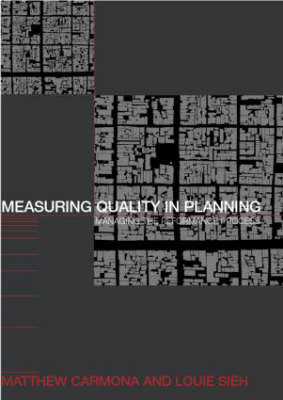 Measuring Quality in Planning by Matthew Carmona