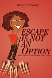 Escape Is Not An Option by Suzanne Brooks image