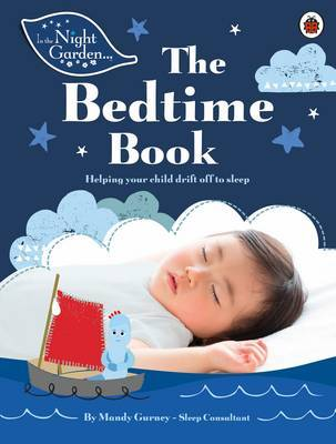 In the Night Garden: The Bedtime Book by Mandy Gurney image