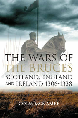 The Wars of the Bruces by Colm McNamee image