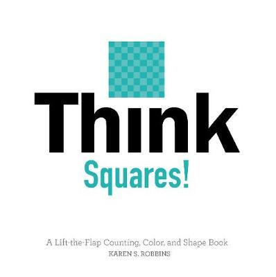 Think Squares! by Karen Robbins image