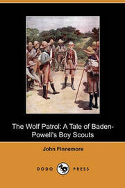 The Wolf Patrol by John Finnemore