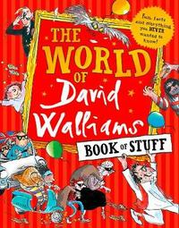 The World of David Walliams: Book of Stuff by David Walliams