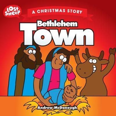 Bethlehem Town by ANDREW MCDONOUGH