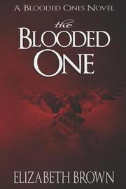 The Blooded One by Elizabeth Brown