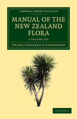 Manual of the New Zealand Flora 2 Part Set by Thomas Frederick Cheeseman