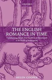 The English Romance in Time by Helen Cooper