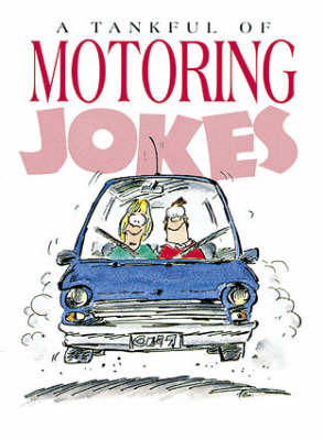 A Tankful of Motoring Jokes by Bill Stott image