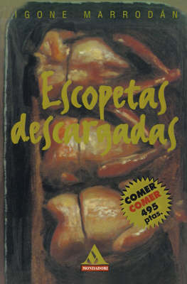 Escopetas Descargadas by Igone Marrodan