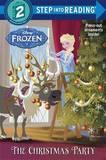 Frozen: The Christmas Party (Disney Frozen) by Andrea Posner-Sanchez